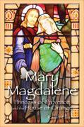 Mary Magdalene, Princess of Orange