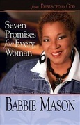 Seven Promises for Every Woman: From Embraced by God Women's Bible Study