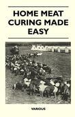 Home Meat Curing Made Easy