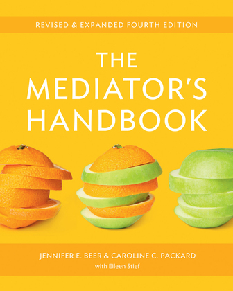 The Mediator's Handbook: Revised & Expanded Fourth Edition