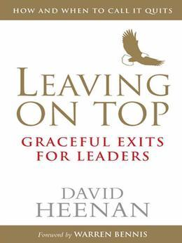 Leaving on Top: Graceful Exits for Leaders