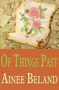 Of Things Past: Nostalgia