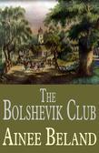 The Bolshevik Club: Story of Dovima, an Extraordinary Life