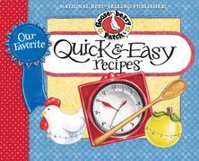 Our Favorite Quick & Easy Recipes Cookbook: It's almost dinnertime...what to serve?  Gather everyone around the table for satisying meals that are rea