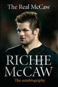 The Real McCaw: Richie McCaw: The Autobiography