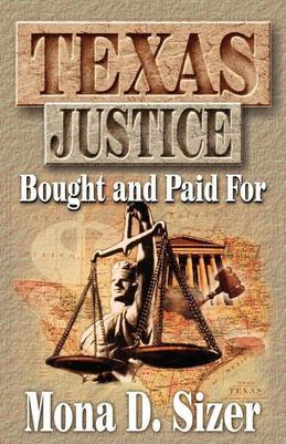 Texas Justice, Bought and Paid For