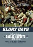 Glory Days: Life with the Dallas Cowboys, 1973-1998