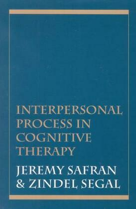 Interpersonal Process in Cognitive Therapy