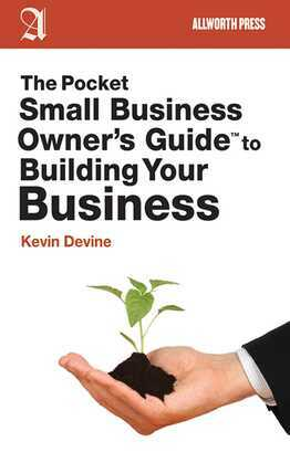 The Pocket Small Business Owner's Guide to Building Your Business