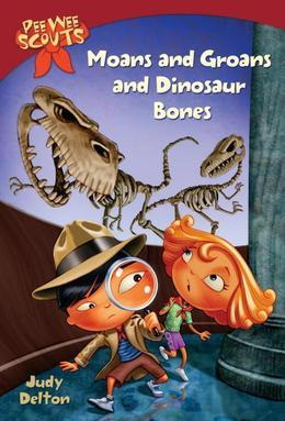 Pee Wee Scouts: Moans and Groans and Dinosaur Bones