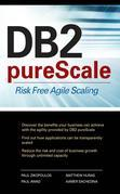 DB2 Purescale: Risk Free Agile Scaling