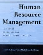 Human Resource Management: In-Basket Exercises for School Administrators