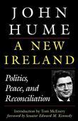 A New Ireland: Politics, Peace, and Reconciliation