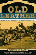 Old Leather: An Oral History of Early Pro Football in Ohio, 1920-1935