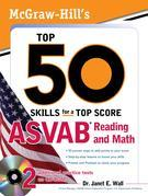 McGraw-Hill's Top 50 Skills For A Top Score : ASVAB Reading and Math with CD-ROM: ASVAB Reading and Math with CD-ROM