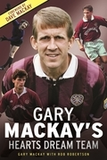 Gary Mackay's Hearts Dream Team