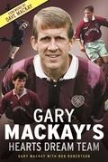 Gary Mackay's Hearts Dream Team