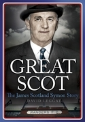 Great Scot: The James Scotland Symon Story
