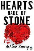 Hearts Made of Stone