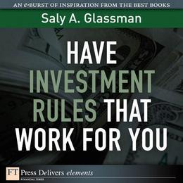 Have Investment Rules That Work for You