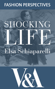 Shocking Life: The Autobiography of  Elsa Schiaparelli