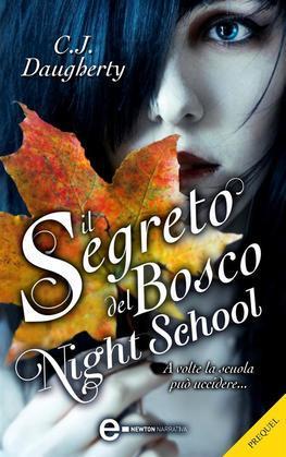 Il segreto del bosco. Night School – il prequel