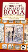 Curiosità e segreti di Roma