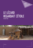 Le Lézard regardait l'étoile