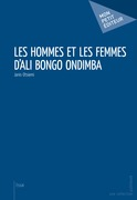Les Hommes et les femmes d'Ali Bongo Ondimba