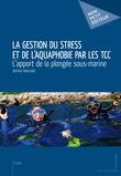 La Gestion du stress et de l'aquaphobie par les TCC