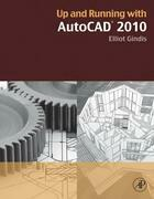 Up and Running with AutoCAD 2010