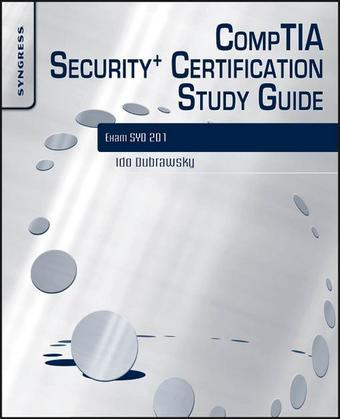 CompTIA Security+ Certification Study Guide: Exam SY0-201 3E