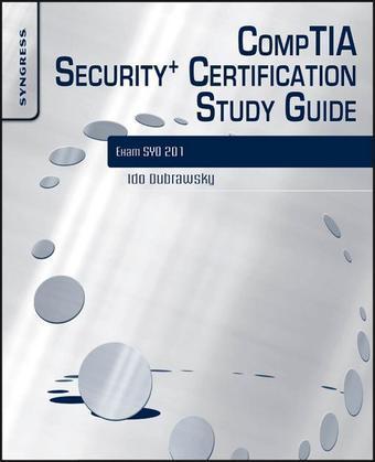 CompTIA Security+ Certification Study Guide: Exam SY0-201 3E