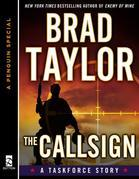 The Callsign: A Taskforce Story, Featuring an Excerpt from Ghosts of War