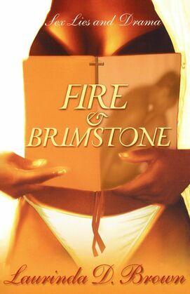Fire & Brimstone: A Novel
