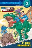 T. Rex Trouble! (DC Super Friends)