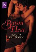 Bayou Heat: A Loveswept Classic Romance