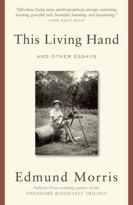 This Living Hand: And Other Essays