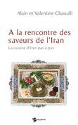 A la rencontre des saveurs de l'Iran