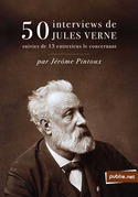 50 interviews de Jules Verne