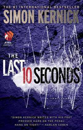 The Last 10 Seconds: A Novel