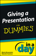 Giving a Presentation in a Day for Dummies