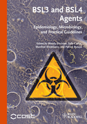 Bsl3 and Bsl4 Agents: Epidemiology, Microbiology and Practical Guidelines