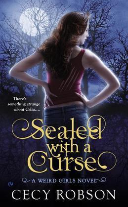 Sealed With a Curse: A Weird Girls Novel