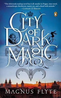 City of Dark Magic: A Novel