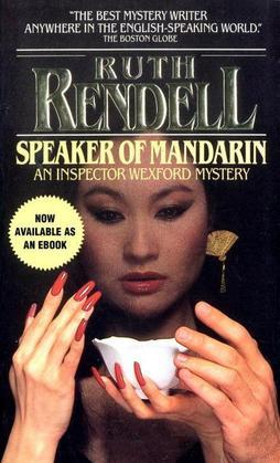 Speaker of Mandarin: An Inspector Wexford Mystery