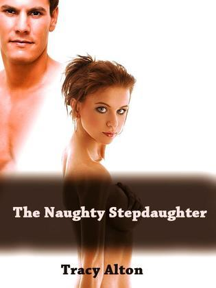 The Naughty Stepdaughter