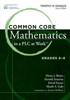 Common Core Mathematics in a PLC at Workââ??¢, Grades 6-8