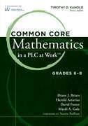 """Common Core Mathematics in a PLC at Work™, Grades 6â€""""8"""