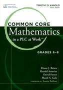 Common Core Mathematics in a PLC at Workââ??¢, Grades 6-8